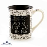 EXPENSIVE JEWERLY MUG